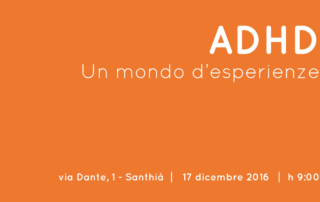 ADHD: Un mondo d'esperienze